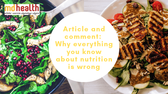 why everything you know about nutrition is wrong