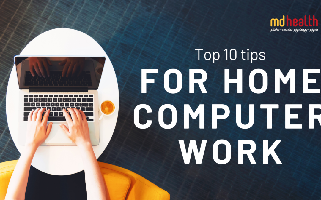 10 tips for home computer work